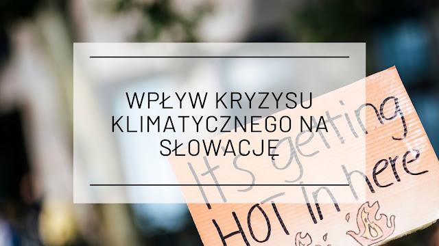 Wpływ kryzysu klimatycznego na Słowację