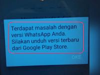 """Cara Mengatasi Whatsapp tidak bisa masuk """" Terdapat masalah dengan versi WhatsApp Anda """""""