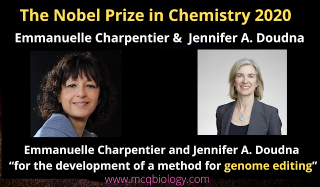 Emmanuelle Charpentier and Jennifer A. Doudna -MCQ on Nobel Prize in Physiology or Medicine  or Chemistry