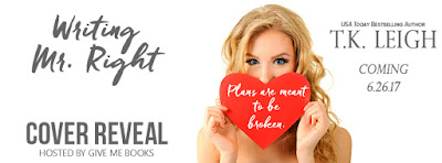 Writing Mr. Right by T.K. Leigh Cover Reveal + Giveaway