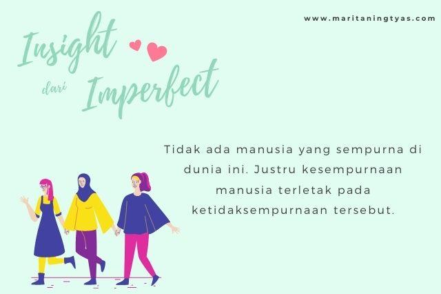 kesempurnaan manusia terletak pada ketidaksempurnaannya