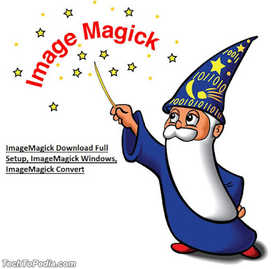 ImageMagick Download Full Setup, ImageMagick Windows, ImageMagick Convert