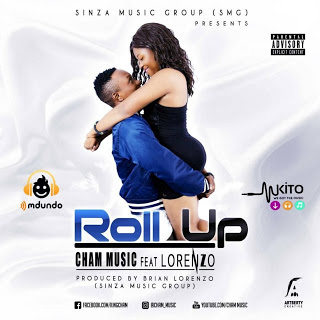 Cham Music Ft. Lorenzo - Roll Up