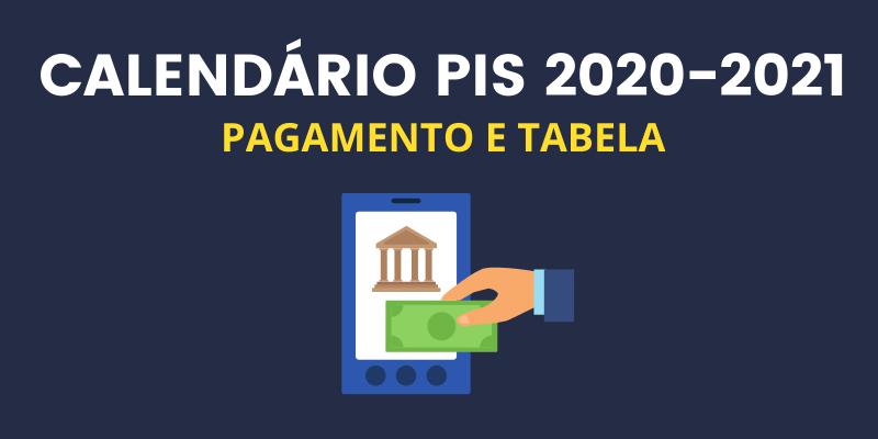 Calendário do PIS 2020, Pagamento e Tabela