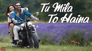 तू मिला तो है ना Tu Mila To Haina Lyrics In Hindi