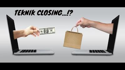 Memahami Kesalahan Dalam Teknik Closing
