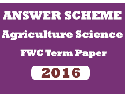 A/L Agriculture Science -Answer Scheme  - FWC 5th Term Paper (2016)