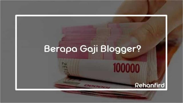 Gaji Blogger