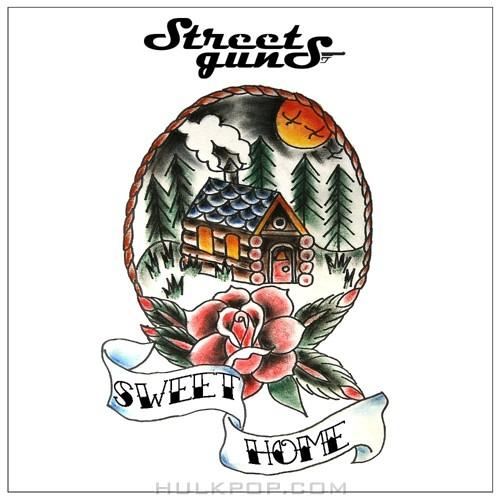 Street Guns – 집이 최고야 – Single