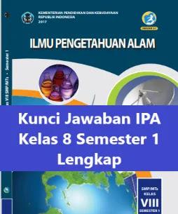 Kunci-Jawaban-IPA-Kelas-8-Semester-1-Buku-Ilmu-Pengetahuan-Alam