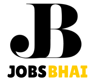Jobs Bhai - A Site which provides you Latest Jobs Vacancies