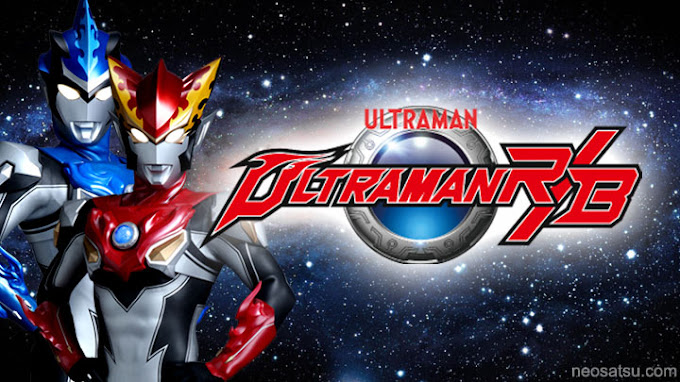 Ultraman R/B Batch Subtitle Indonesia