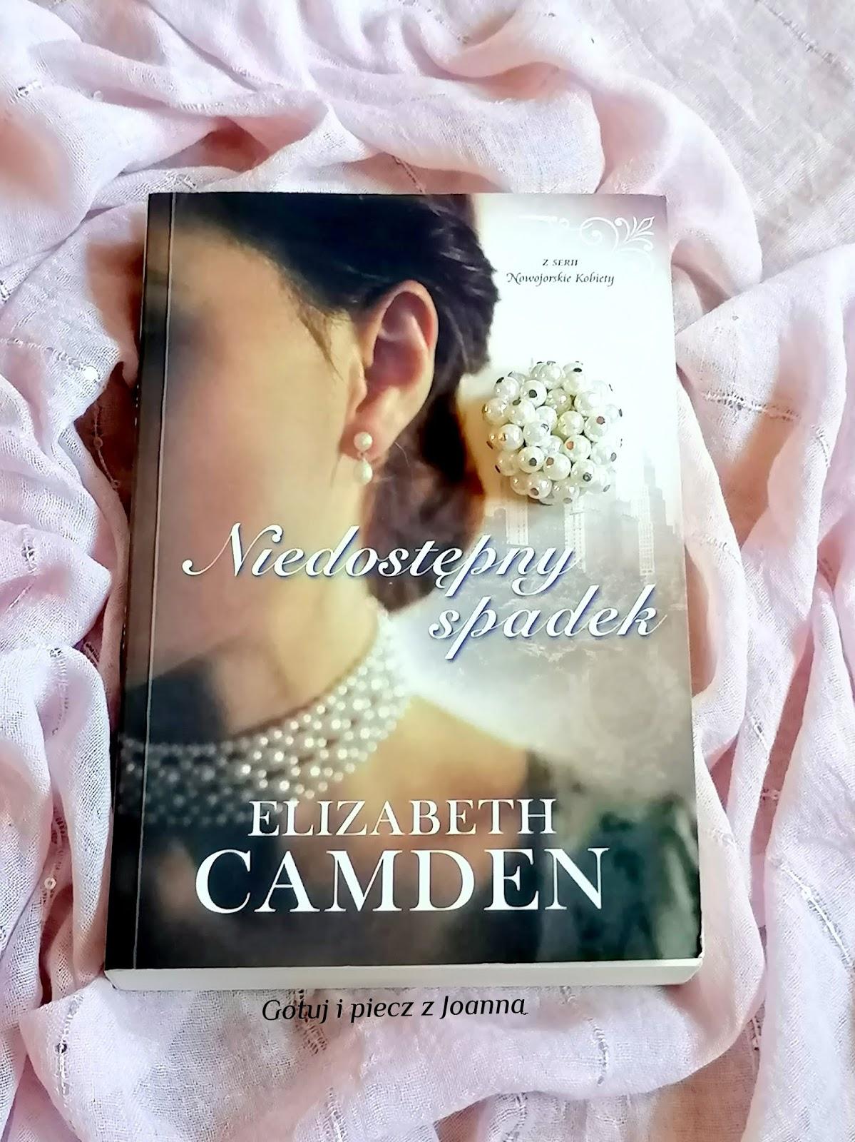 Niedostępny spadek, Seria Nowojorskie Kobiety Elizabeth Camden
