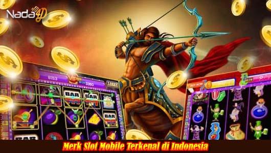 Merk Slot Mobile Terkenal di Indonesia