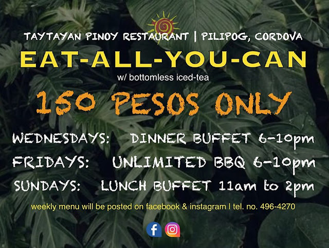 Taytayan Cordova Eat All You Can Restaurant in Cebu. Operating hours, buffet schedules