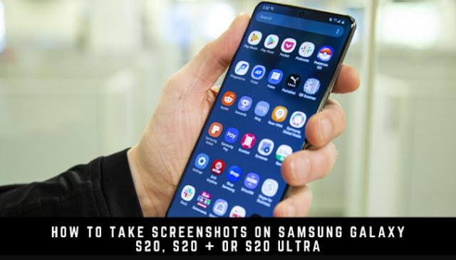 Samsung Galaxy S20  take a screenshot