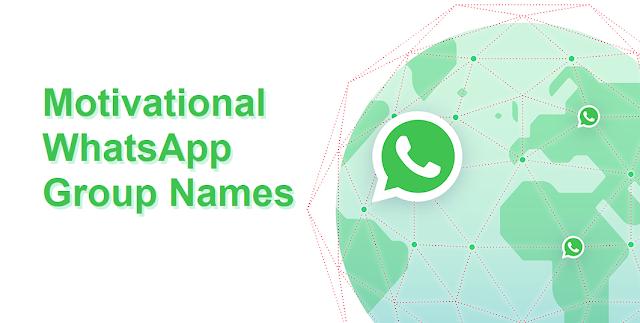 60+ Motivational WhatsApp Group Names