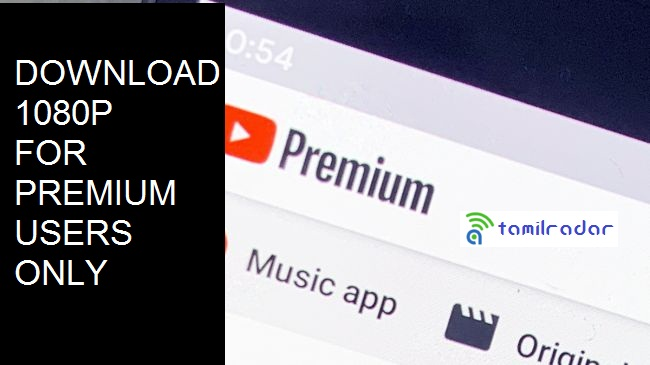 YouTube Premium users can now download videos in 1080 pixel