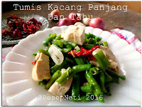Resep Tumis Kacang Panjang Dan Tahu ( Sauteed Long Bean And Tofu Recipe )