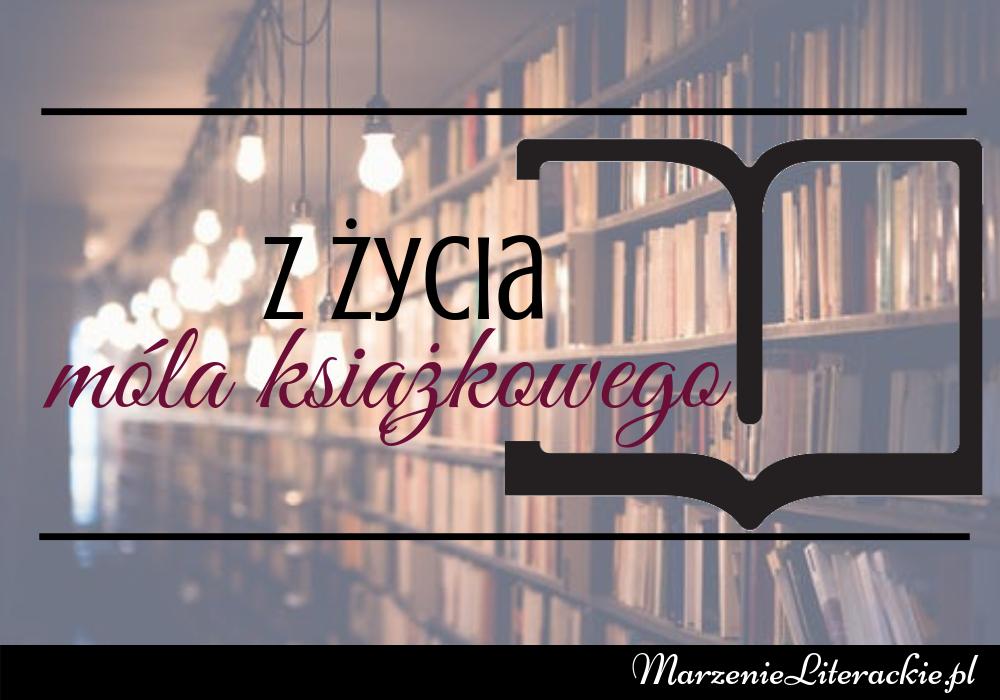 Z życia móla książkowego #1, Cykl książkowy, Marzenie Literackie