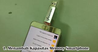 Membaca Dan Menambah Kapasitas Memory Smartphone adalah salah satu manfaat USB OTG