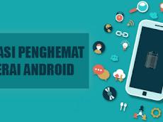 Rekomendasi 10 Aplikasi Android Penghemat Baterai