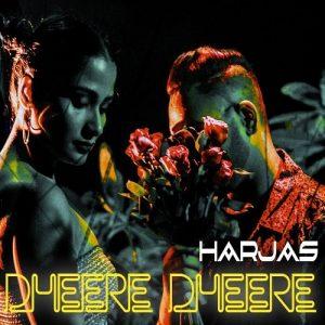 Dheere Dheere – Harjas (2018)