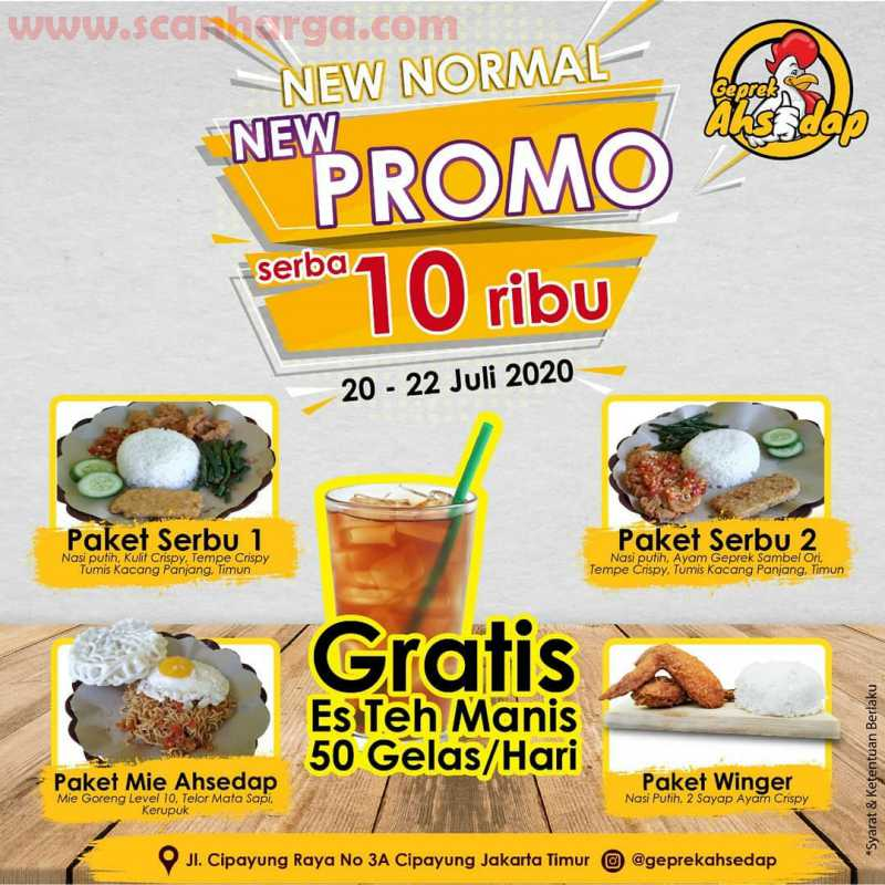 Promo Geprek AhSedap New Normal Serba 10Ribu + Gratis Es Teh Manis 50 Gelas / Hari