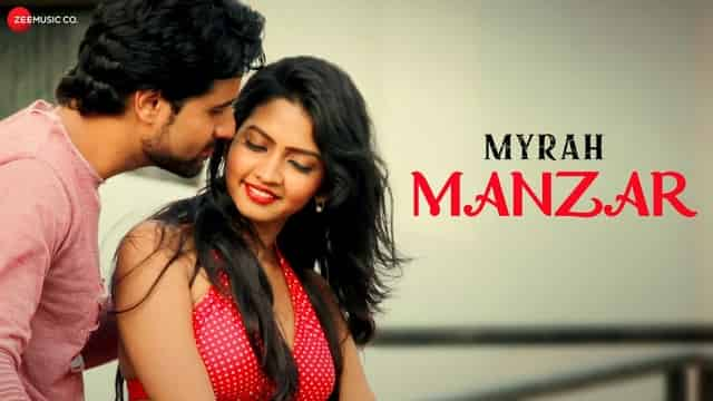 मंज़र MANZAR LYRICS IN HINDI - Myrah | Suresh Iyer