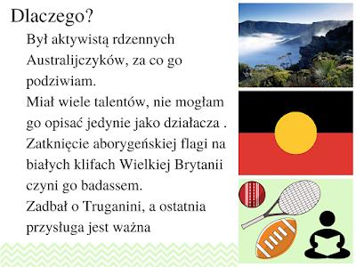 aktywista rdzennych Australijczyków, sportowiec, pisarz, aktor, Truganini - ostatnia Tasmanka