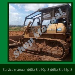 Shop Manual d60a-8 d60p-8 d65a-8 d65p-8