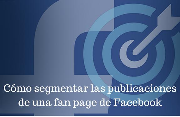 Facebook, Redes Sociales, Social Media, Público, Segmentos, Fan page