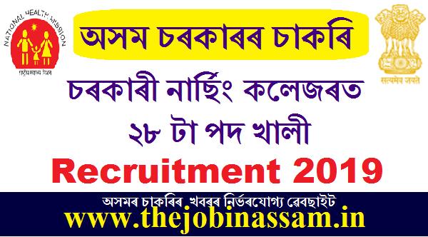 Nursing Colleges of Assam Recruitment 2019: