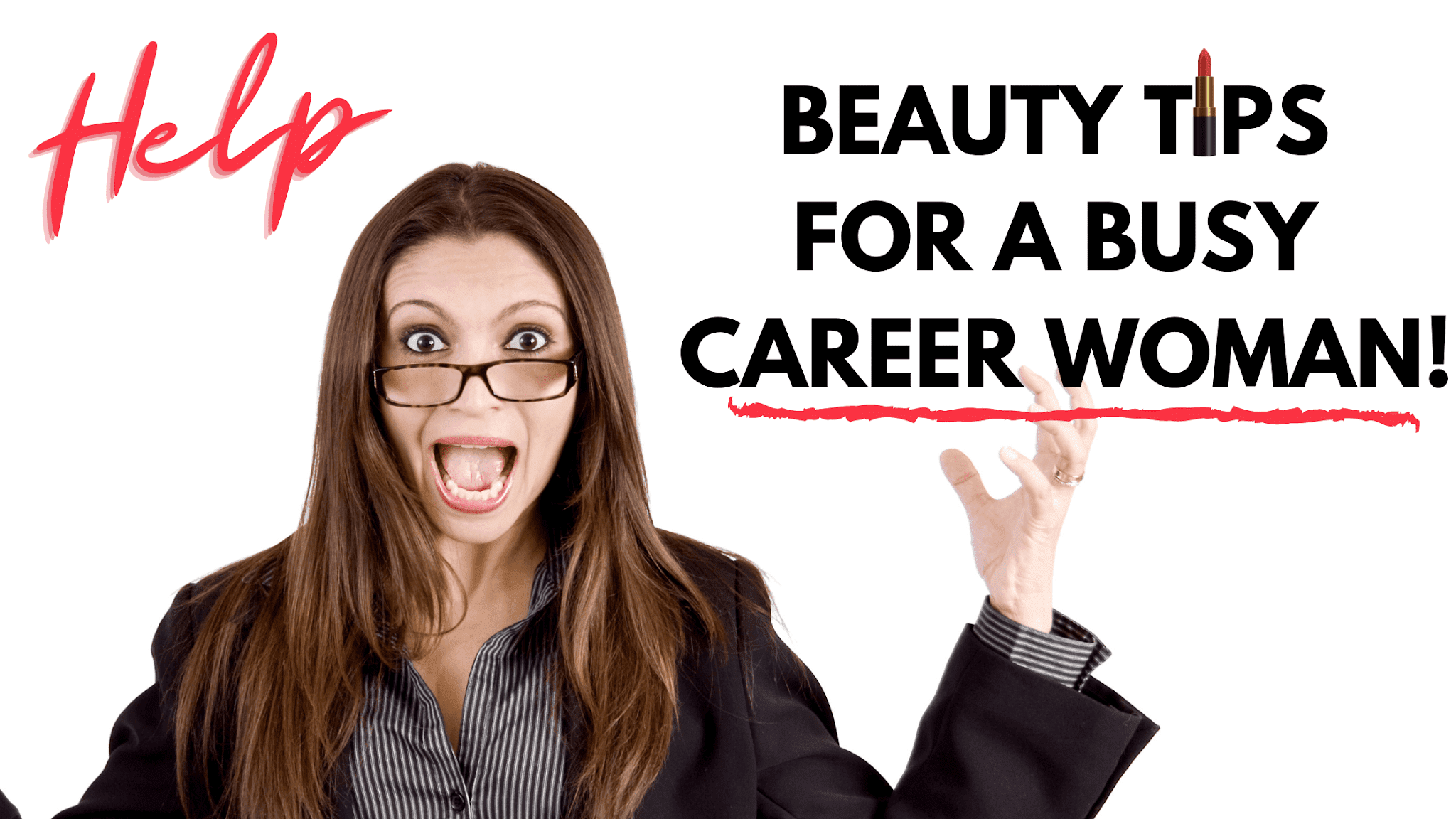 Top Beauty Tips For A Busy Career Woman By Barbies Beauty Bits