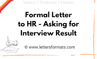 how to write a letter asking for interview result