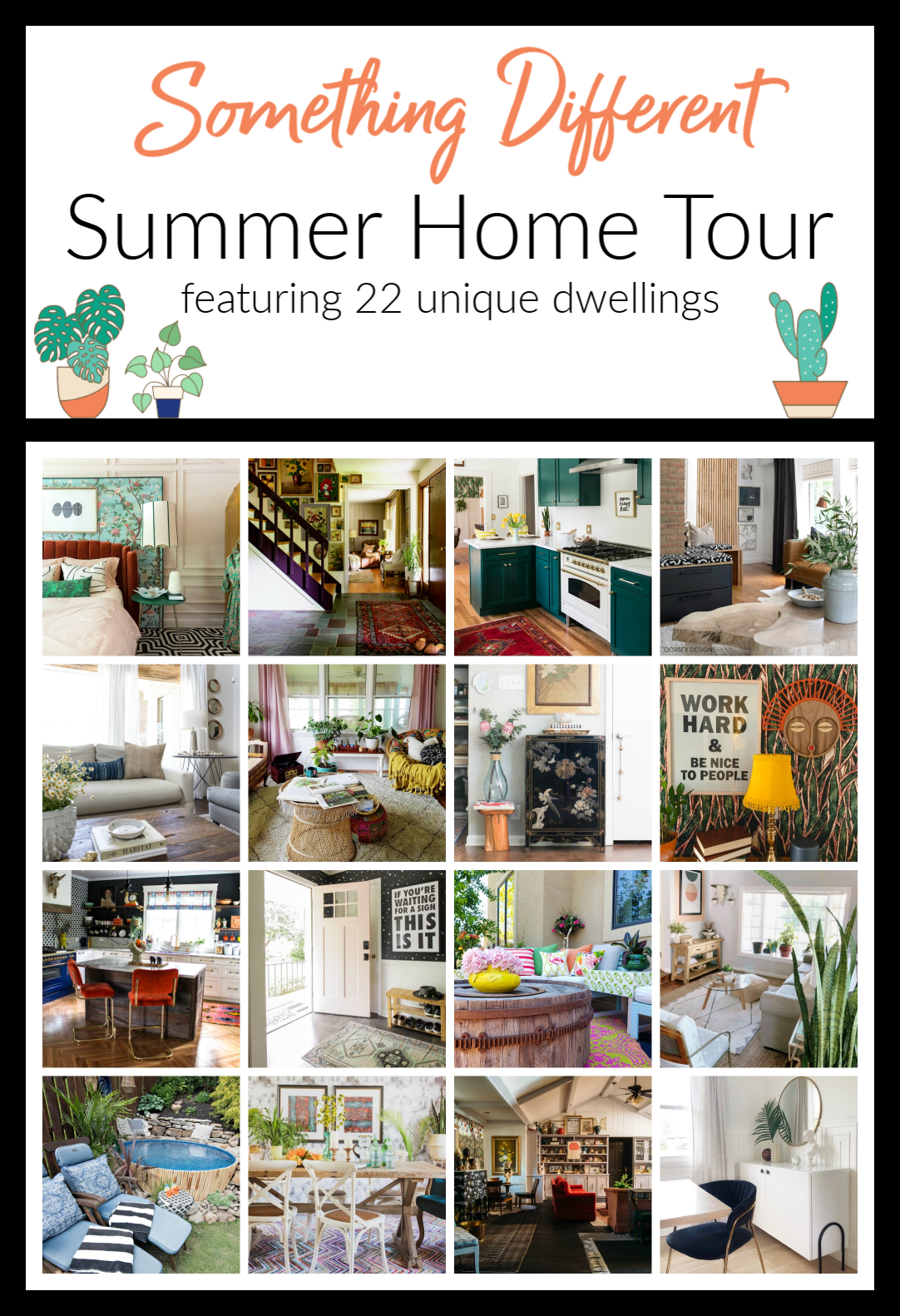 It's the 'Something Different Summer Home Tour'. We all have different styles and unique tastes. There's so much to be inspired by!   House Homemade