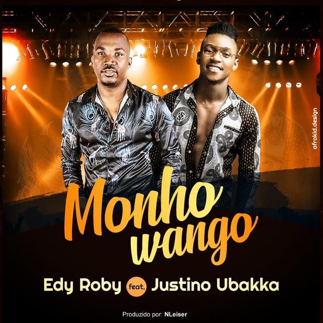 Edy Roby Feat. Justino Ubakka - Monho Wango (Marrabenta)