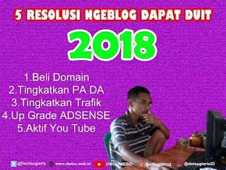 5 Resolusi Ngeblog Dapat Duit 2018