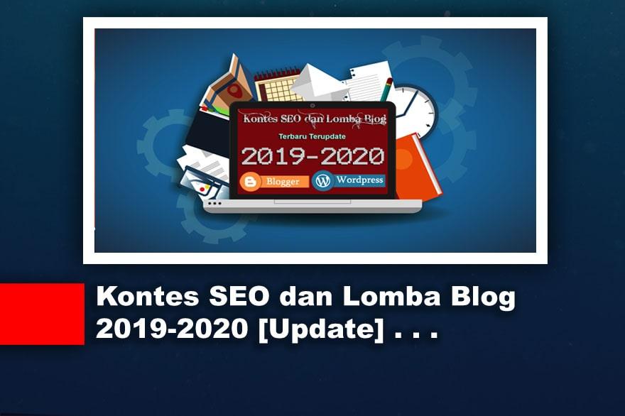 Kontes Seo dan Lomba Blog Terbaru 2019-2020 [Update]