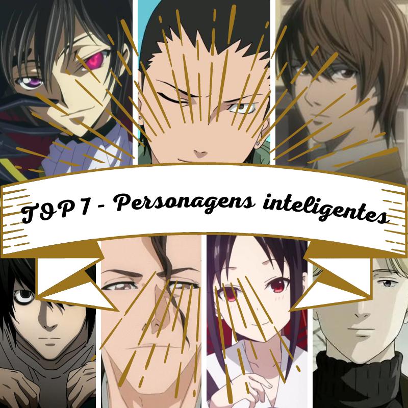 Poster TOP 7 - Personagens inteligentes de anime