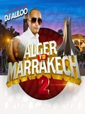 Dj Aliloo-Alger to Marrakech Vol.2 2019