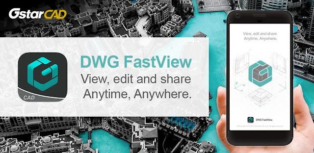 تحميل برنامج DWG FastView-CAD Viewer & Editor عرض ملفات AutoCAD وتحريرها لنظام الاندرويد