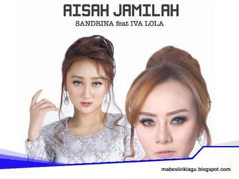 Sandrina ft. Iva Lola - Aisyah Jamilah