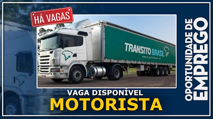 Transportadora Transito Brasil abre vagas para motorista carreteiro