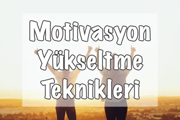 Motivasyon Artırmak