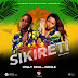 AUDIO | Willy Paul Ft. Badgyal Cecile - Sikireti Reloaded | Download Mp3 Music