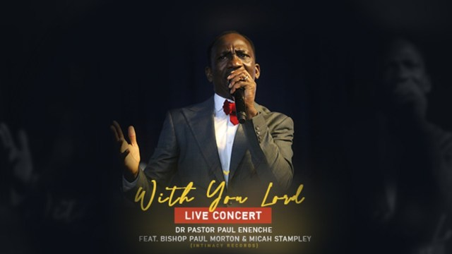Audio: Dr Paul Enenche Ft. Bishop Morton, Micah Stampley – With You Lord (Live)