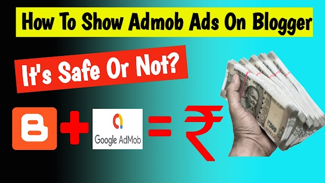 How To Show Admob Ads On Blogger