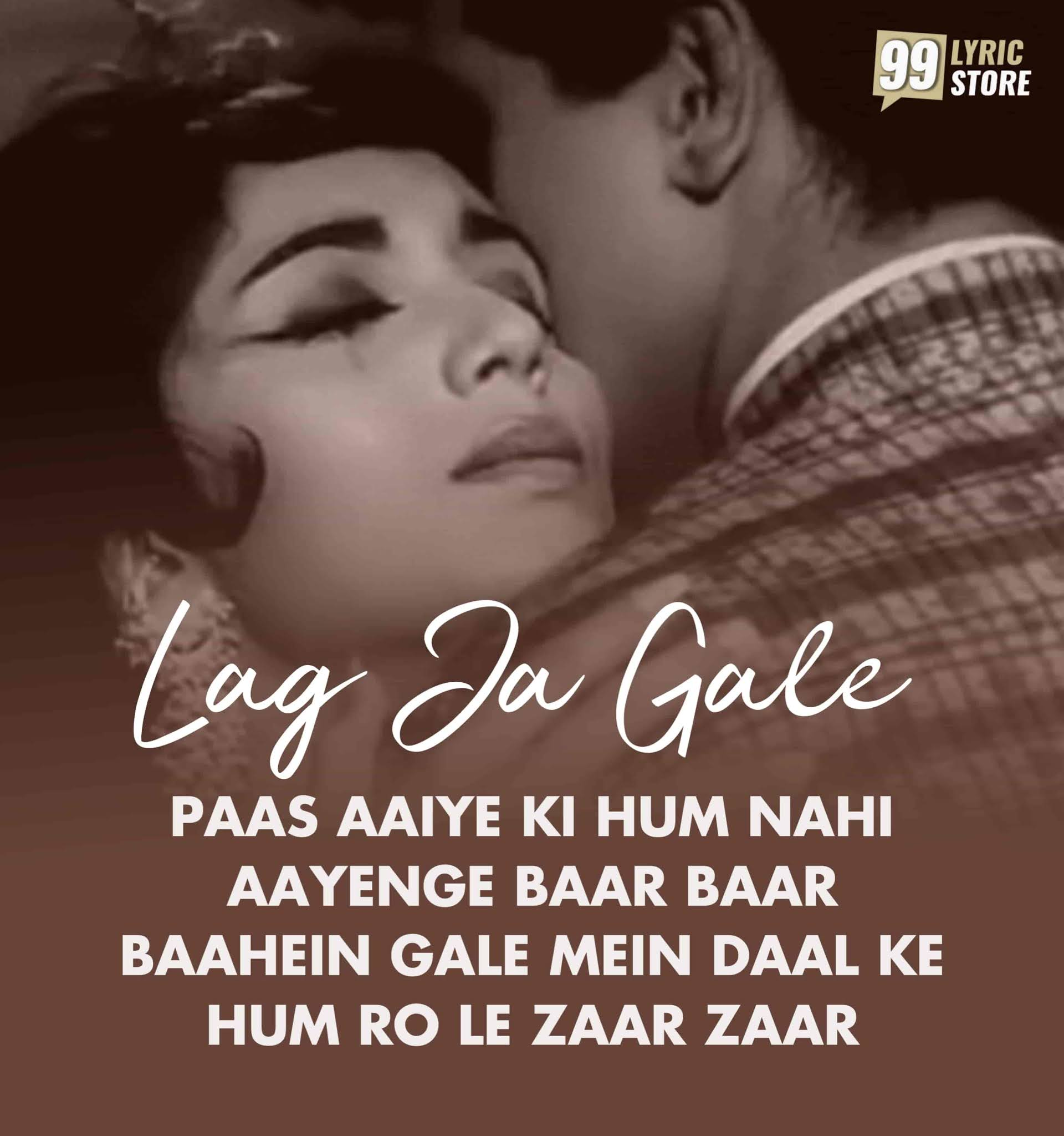 Lag Ja Gale Hindi Song Lyrics, Sung By Lata Mangeshkar from the movie Wo Kaun Thi.