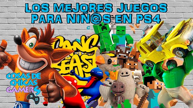 LOS MEJORES JUEGOS PARA NIÑOS Y NIÑAS EN PS4